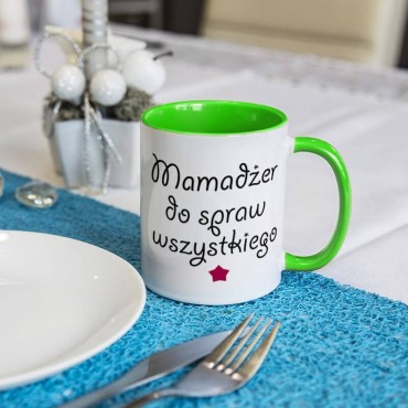 """Kubek """"Mamadżer do spraw wszystkiego"""" - na dzień matki."""
