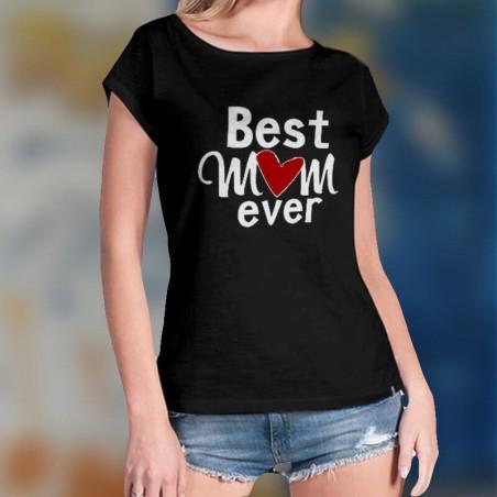 """""""Best Mom Ever"""" - koszulka damska specjalnie dla mamy - idealna na dzień matki."""