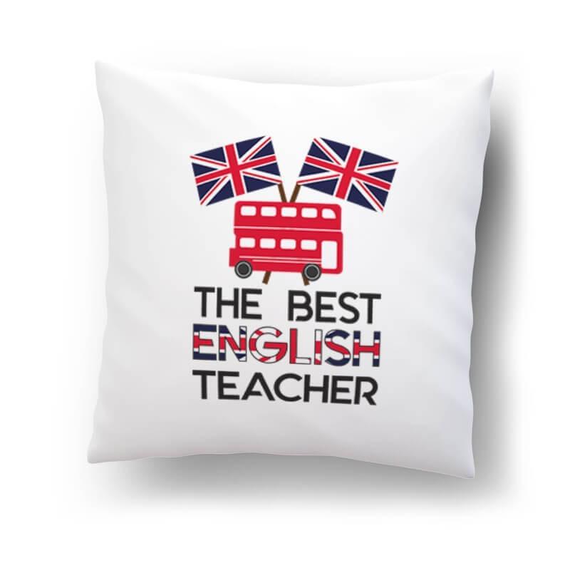 """""""The best english teacher""""- poduszka dla nauczyciela z języka angielskiego.."""