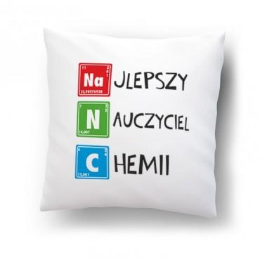 """""""Najlepszy nauczyciel chemii""""- poduszka dla nauczyciela."""