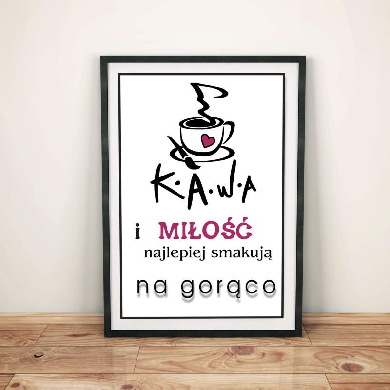 """Plakat w ramie lub bez ramy - """"Kawa i miłość..."""""""